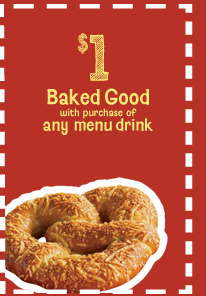 $1 Baked Good with purchase of any menu drink