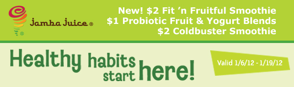 Healthy Habits start here. Coupons valid 1/6/12 - 1/19/12