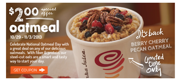 Special Offer: $2 Oatmeal from 10/29-11/3/13